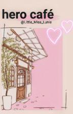 。 Hero Café : bnha 。 by Little_Miss_Lunie
