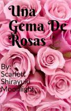 Una Gema de rosas || Steven Universe y lectora || by Alma14710