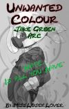 Unwanted Colour cover