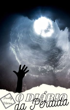 O Diário da Perdida - Vol 1 by Jiih_Celly