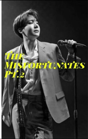 [ The Misfortunates ] || Vol. 2 || by Nmjoonie94
