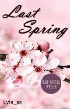 Last Spring by Lyla_ss