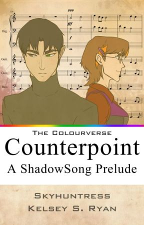 Counterpoint: A ShadowSong Prelude by Skyhuntress