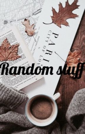 A's Book of Random  by fangirlbooklover123