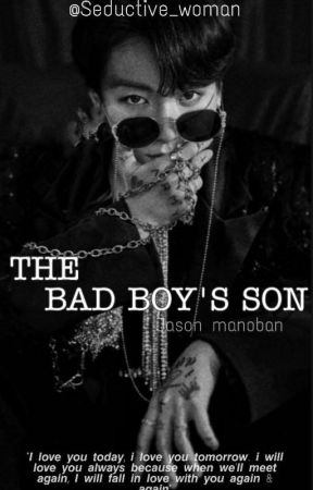 THE BAD BOY'S SON: JUNGKOOK by Seductive_Woman