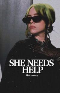 SHE NEEDS HELP | B.E cover