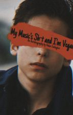 my Music's Shit and i'm Vegan: an autobiography by Aidan Gallagher by differentbutokay_