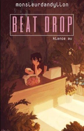 beat drop [klance au] REWRITTEN by monsieurdandylion