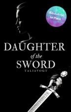 Daughter of the Sword by talia-v
