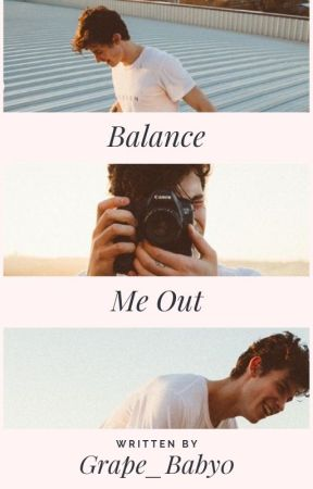 Balance Me Out - Shawn Mendes by Grape_Baby0