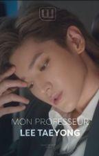 Teaser | Mon Professeur Lee Taeyong  by LoveFashion33