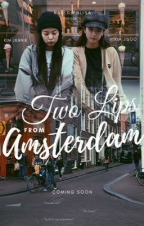 Two Lips From Amsterdam by phyacinth4