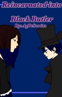Reincarnated Into Black Butler [As Ciel Phantomhive's Sister] cover