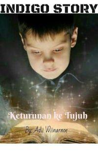 """INDIGO STORY """"KETURUNAN KE TUJUH"""" cover"""