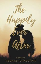 The Happily Ever After [COMPLETED] by heemalic