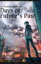 Days Of Future's Past by PandaEatingPeanut