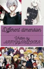 Different Dimension (Tokyo ghoul x reader x black butler) [ON HOLD] by Lee_Sachie