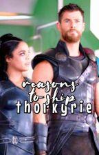 Reasons to ship THORKYRIE by thorkyrics