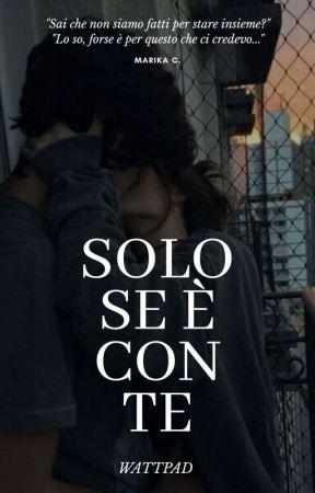 SOLO SE È CON TE by _marika_2004
