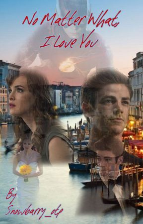 No Matter What I Love You- Snowbarry AU Short Story by SnowFallStories