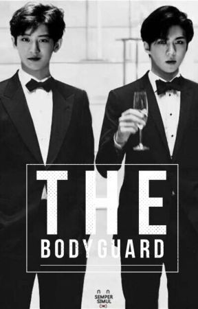 The Bodyguard (Completed) by sezuall