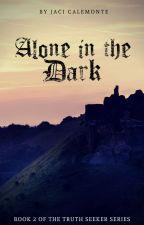 Alone in the Dark by BksbyBkr