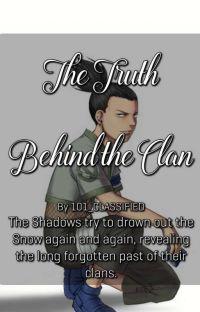 The Truth Behind The Clan || Shikamaru x Reader cover