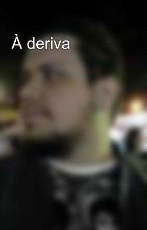 À deriva by MarcosRSouza