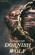 Dornish Wolf ~ Robb Stark by imagineaworlds