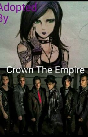 Adopted by Crown The Empire by Gothicgirl1235