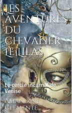 Les aventures du chevalier Le Lilas by amandineclemente