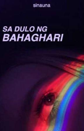 Sa Dulo ng Bahaghari by sinauna