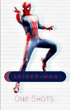 SPIDERMAN|| ONESHOTS by ZackClique
