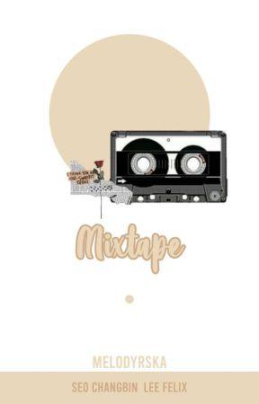 #MIXTAPE-ChangLix ✔ by Melodyrska