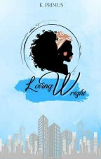 Loving Wright by Sheena726