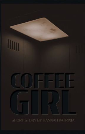 Coffee Girl by HannahPatrixia
