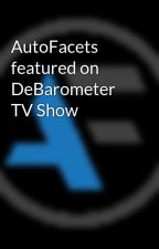 AutoFacets featured on DeBarometer TV Show by AutoFacets