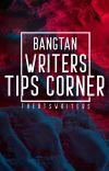 Bangtan Writers Tips Corner! cover