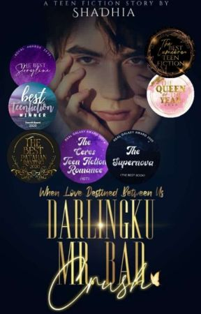 Darlingku Mr Bad Crush by ShaDhia