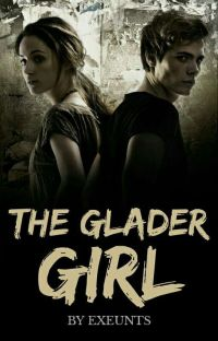 The Glader Girl | ✓ cover