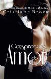 Conspirações do amor (Completo) cover