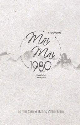 Đọc truyện [NaJun] [Longfic/Trans] Mãi mãi 1980