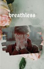 Breathless~Stranger Things by underatedhuman