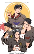Batboys x Reader[Editing]  by The_CrazyBitch