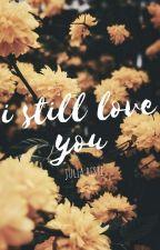 i still love you by juliareste