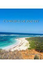 C's World Of Poetry (Volume I) by islandgem268