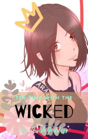 Tea Time With The Wicked by ArashiGoddess