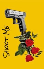 Shoot Me by CayCay_Lee
