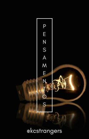 #Pensamentos 💡📚 by kcstrangers