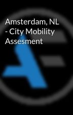 Amsterdam, NL - City Mobility Assesment by AutoFacets